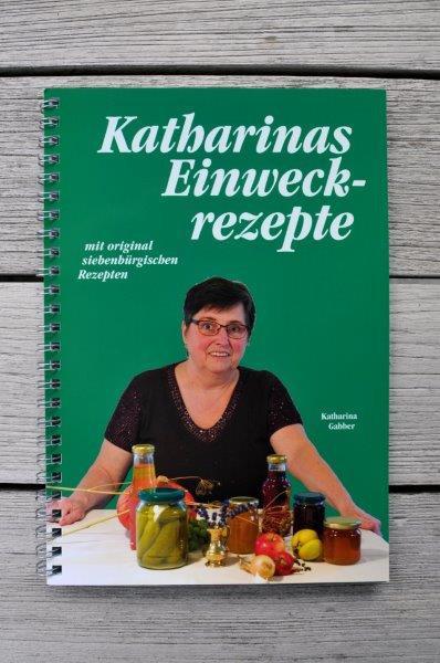 Katharinas Einweckrezepte